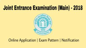 JEE Main 2018 Online Application, Eligibility, Exam Pattern and Admit Card Download 1