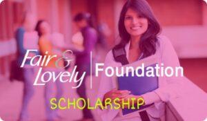 Fair and Lovely Scholarship 2020