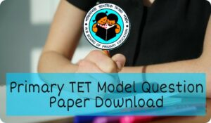 West Bengal Primary TET Model Question Paper