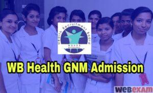 WB Health GNM Nursing Admission
