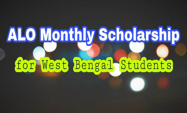 Aalo Scholarship for WB students