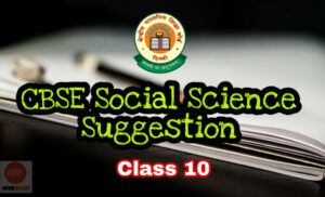 CBSE Social Science Suggestion 2019 Download for Class 10 Students 1