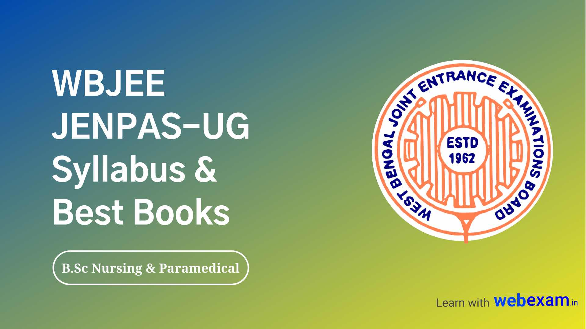 WBJEEB JENPAS-UG Syllabus and books