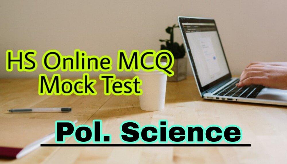 HS Political Science MCQ Test