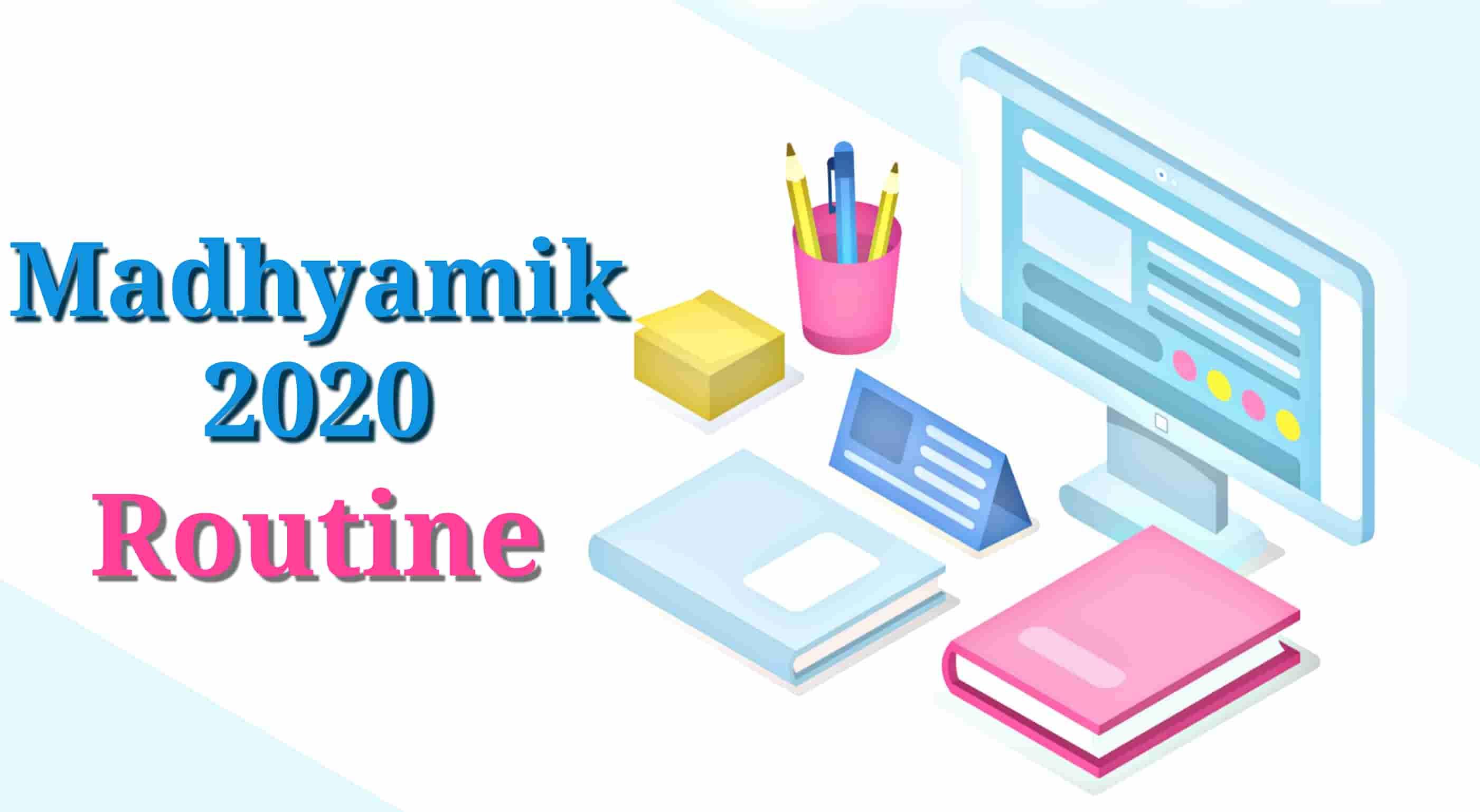 WBBSE Madhyamik Routine 2020