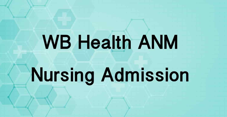 WB ANM Nursing Admission 2019