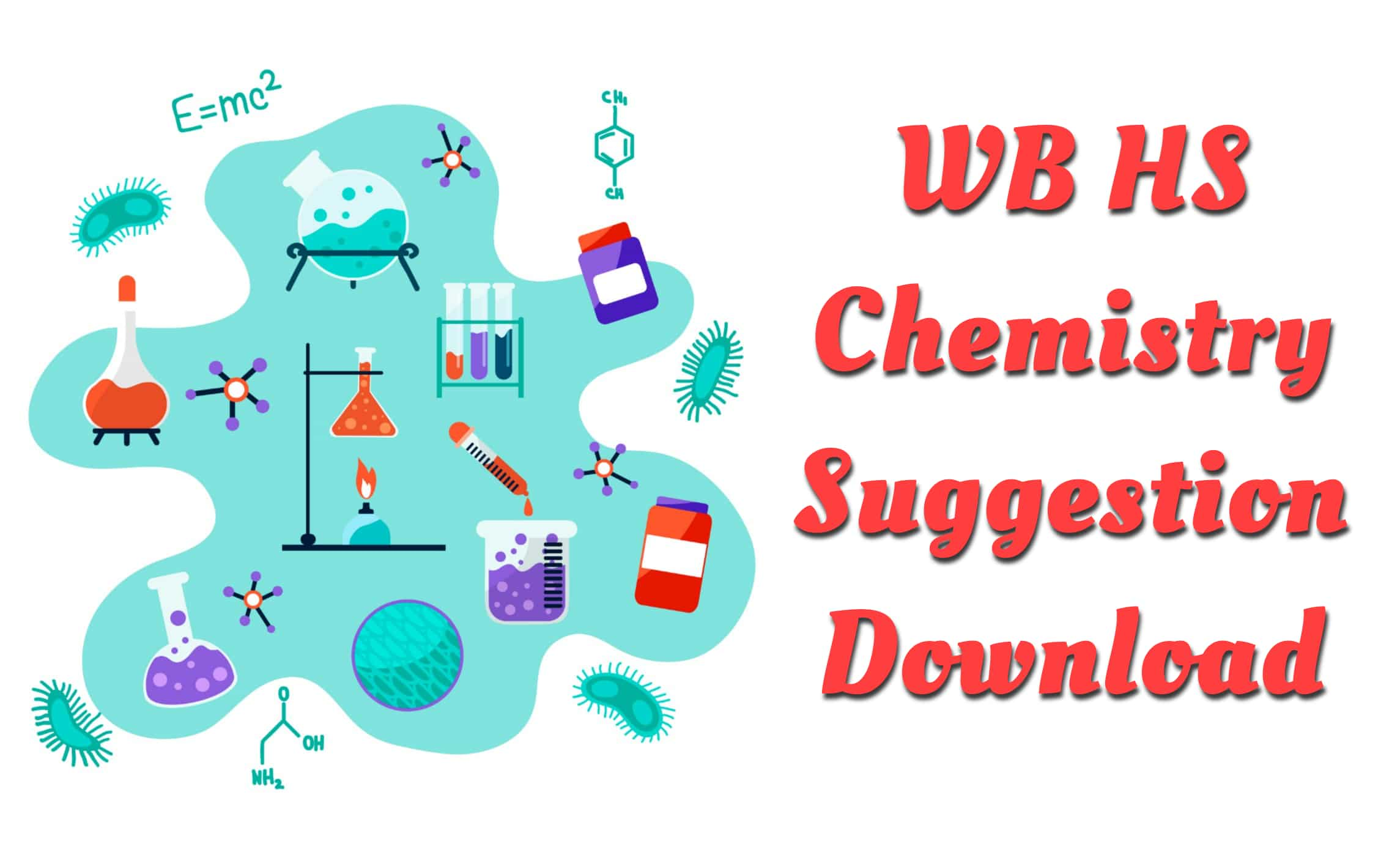 WB HS Chemistry Suggestion 2022