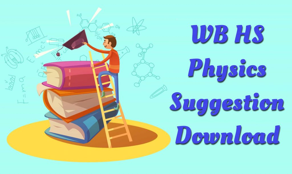 HS Physics Suggestion 2021 download