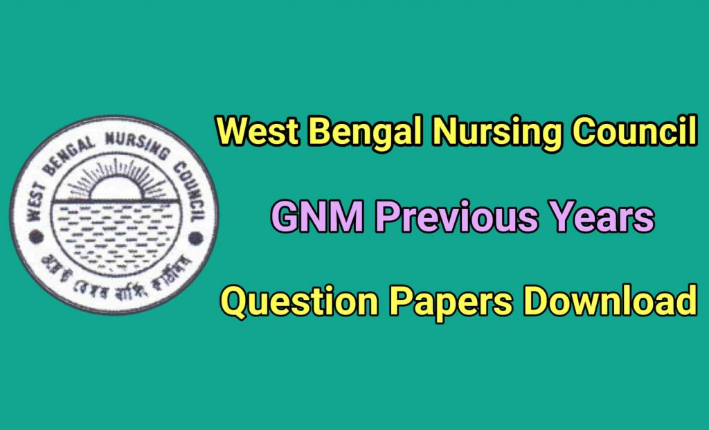 GNM Previous Years Question Papers