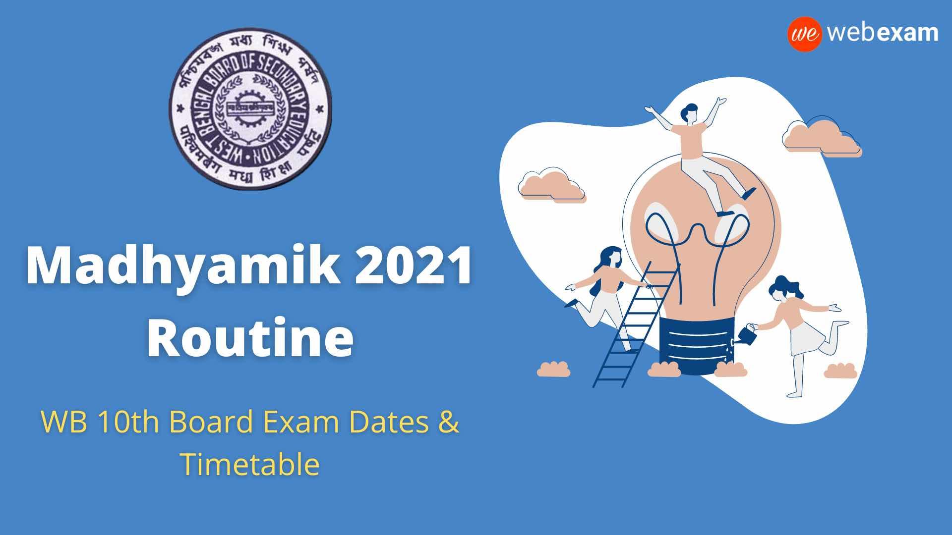 WBBSE Madhyamik Routine 2021