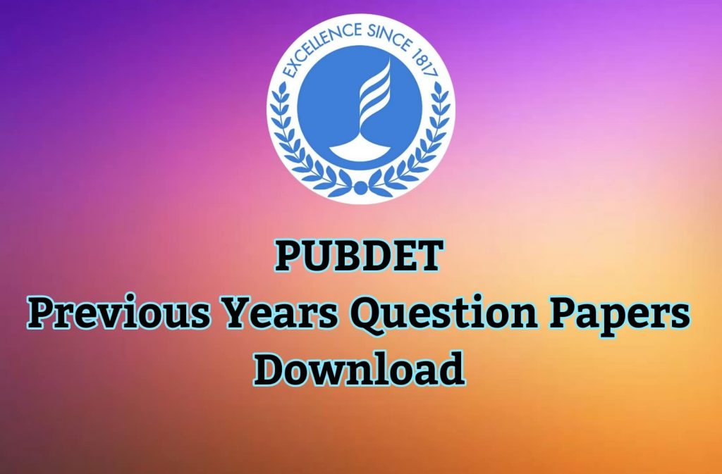 PUBDET Previous Years Question Papers