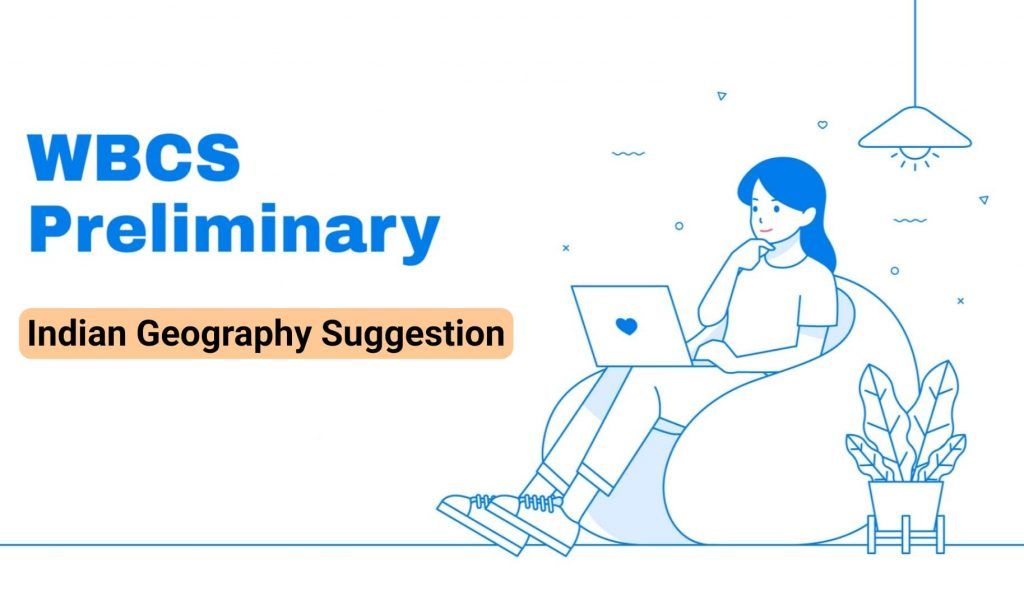 WBCS Preliminary Geography Suggestion