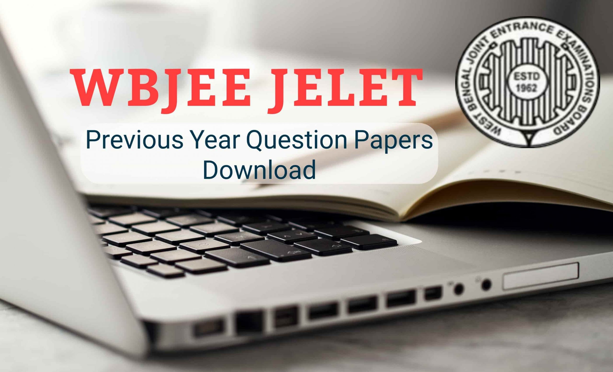 WBJEEB JELET Previous Years Question Papers