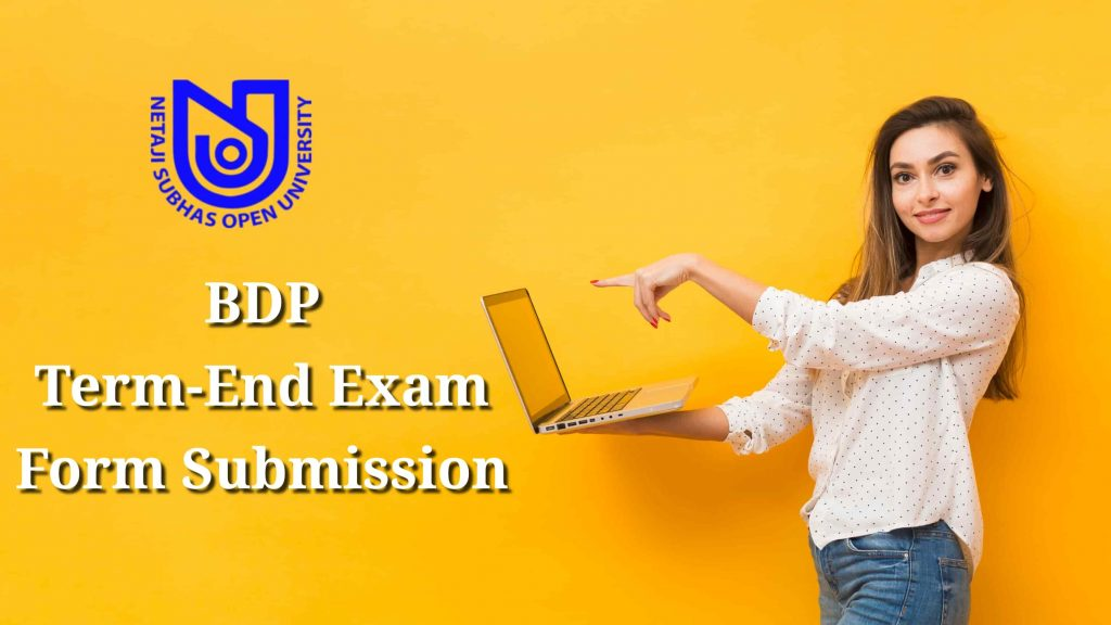 NSOU BDP Exam Form Submission for Term-End Exam 2020