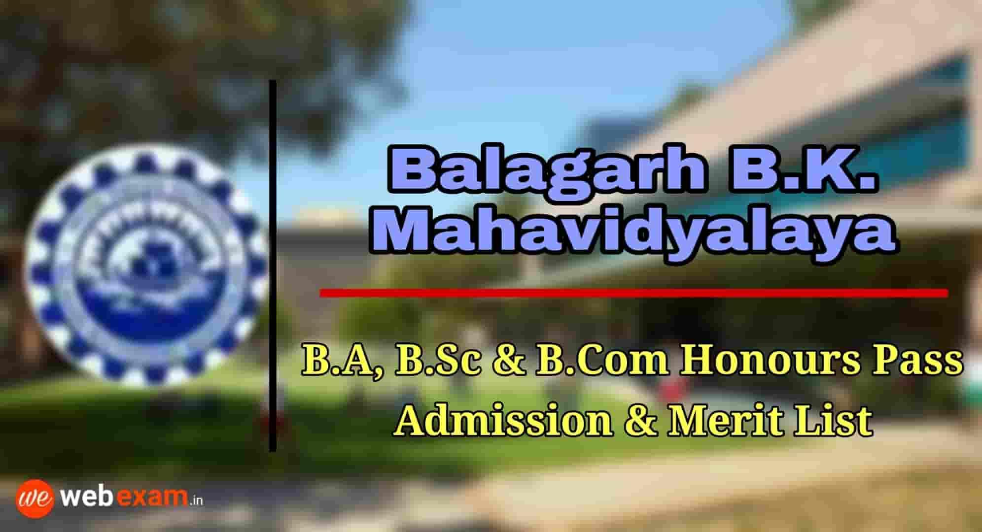 Balagarh Bijoy Krishna Mahavidyalaya Admission