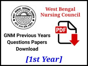 WBNC GNM 1st Year Question Papers PDF Download