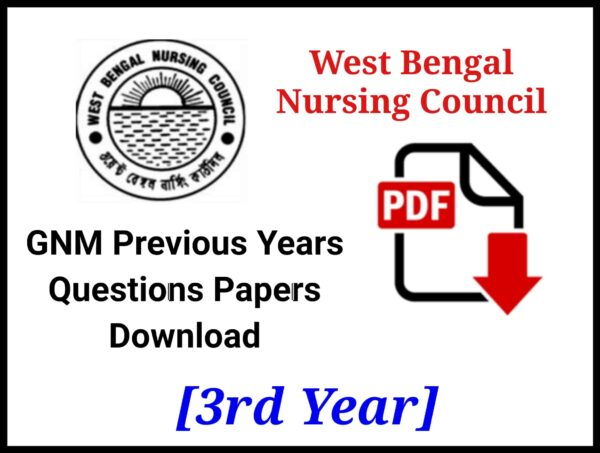 WBNC GNM 3rd Year Question Papers