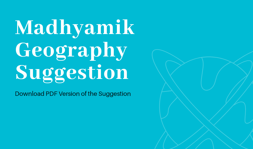 Madhyamik 2021 Geography Suggestion pdf download