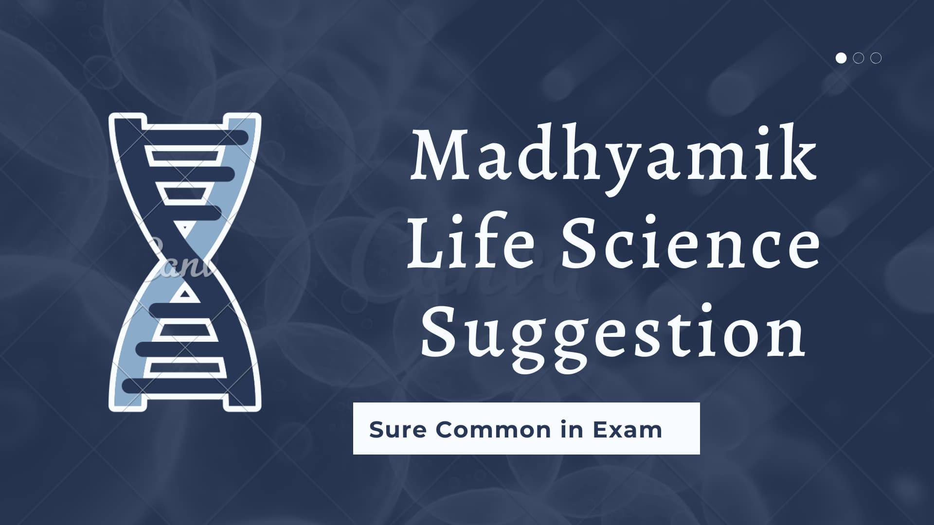 Madhyamik 2021 Life Science Suggestion