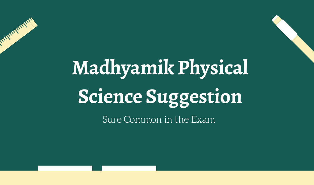 Madhyamik Physical Science Suggestion 2021 pdf download