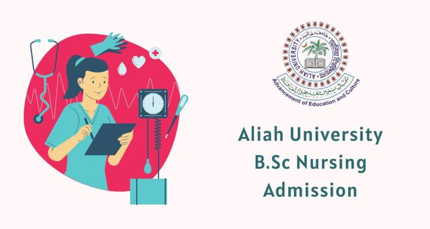 Aliah University B.Sc Nursing Admission