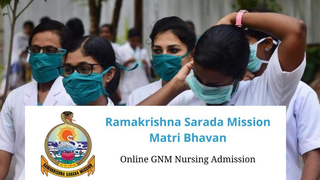 Ramakrishna Mission Matri Bhavan GNM Nursing Admission 2020