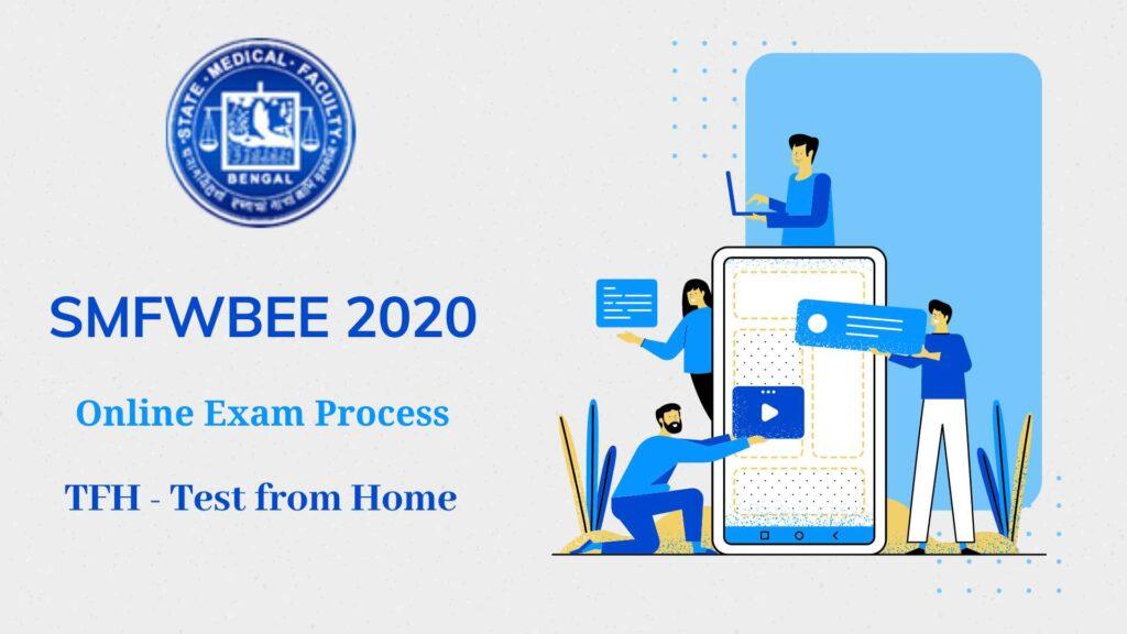 SMFWBEE 2020 Online Exam Process TFH