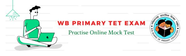 WB Primary TET Online Mock Test