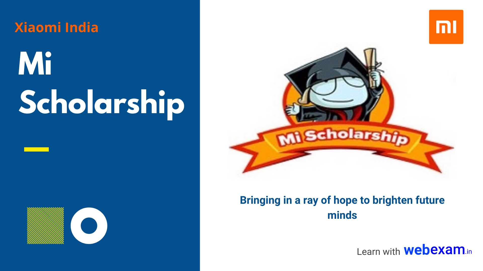 Mi Scholarship 2020 for School & College Students