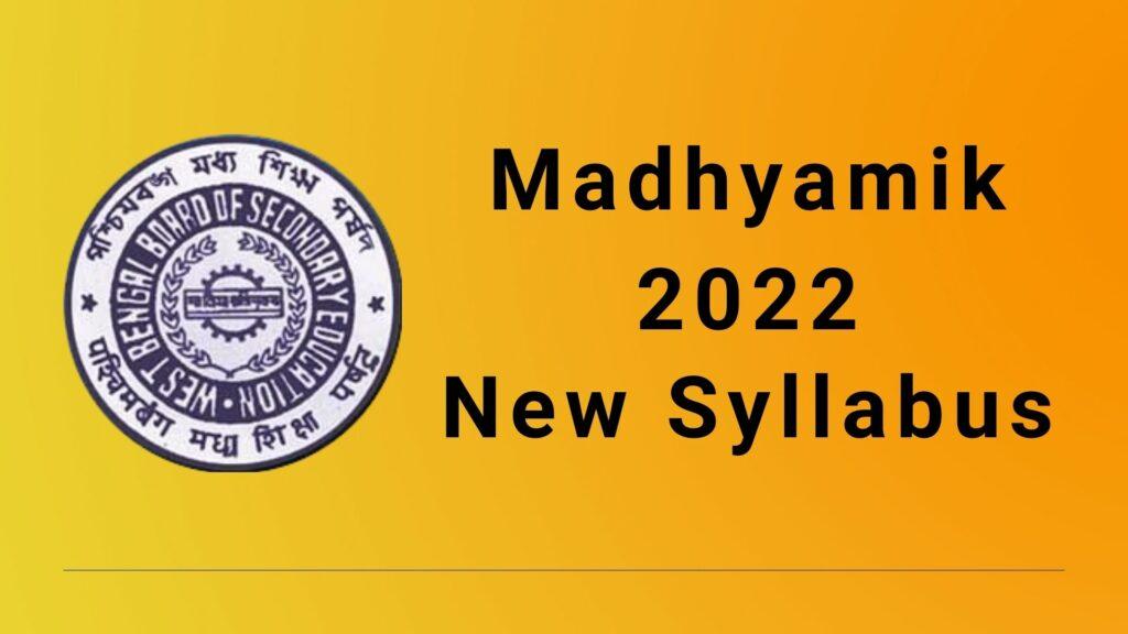 WBBSE Madhyamik 2022 New Syllabus Download