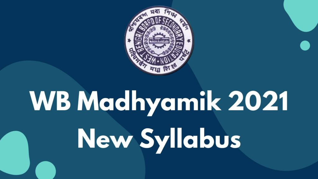 WBBSE Madhyamik 2021 New Syllabus Download