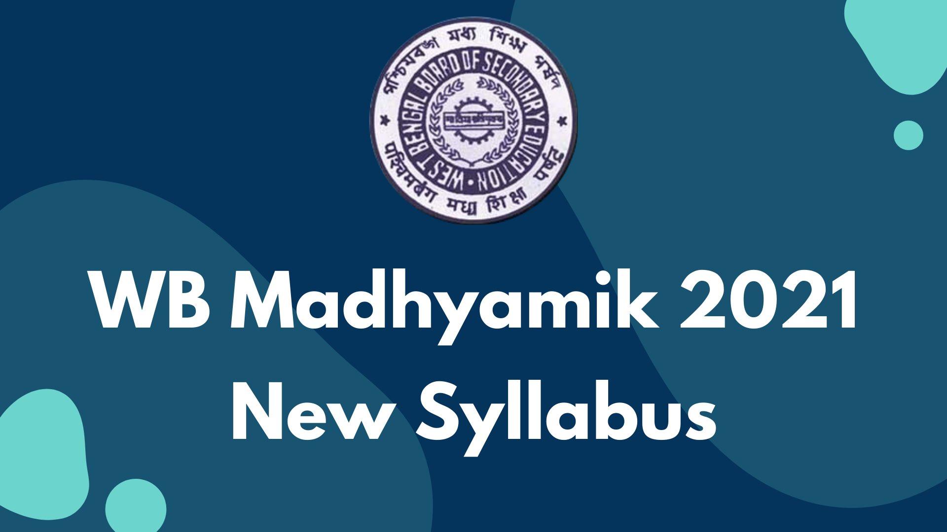 WBBSE Madhyamik 2021 New Syllabus Download