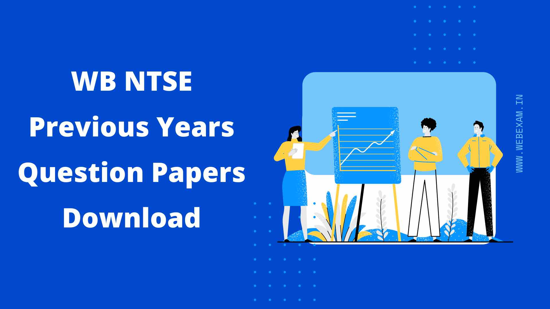 West Bengal NTSE Previous Years Question Papers Download - WB NTSE Scholarship Exam