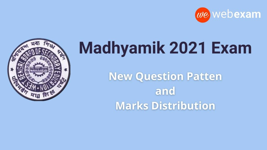 Madhyamik 2021 Question Format & Marks Distribution - Model Question Paper Download