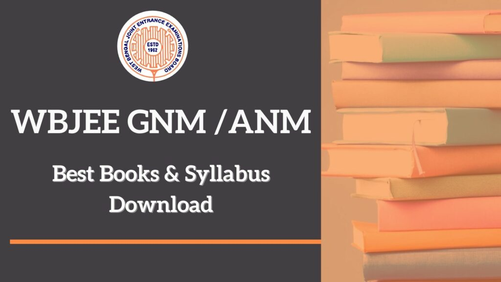 WBJEE GNM Best Books Syllabus Question Paper