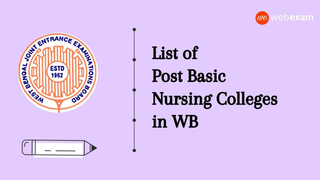 List of Post Basic B.Sc Nursing Colleges in West Bengal – WBJEEB JEPBN Admission