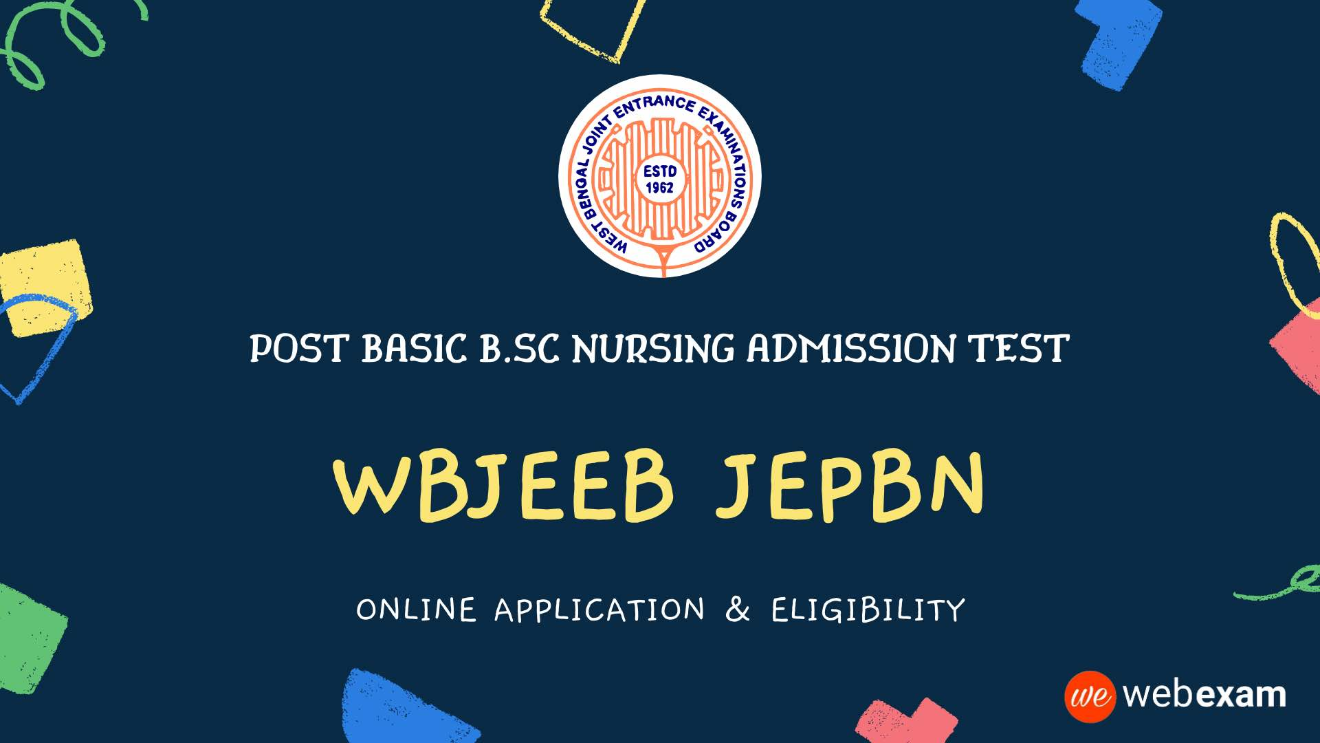 WBJEEB JEPBN 2021 Post Basic Nursing Admission Application