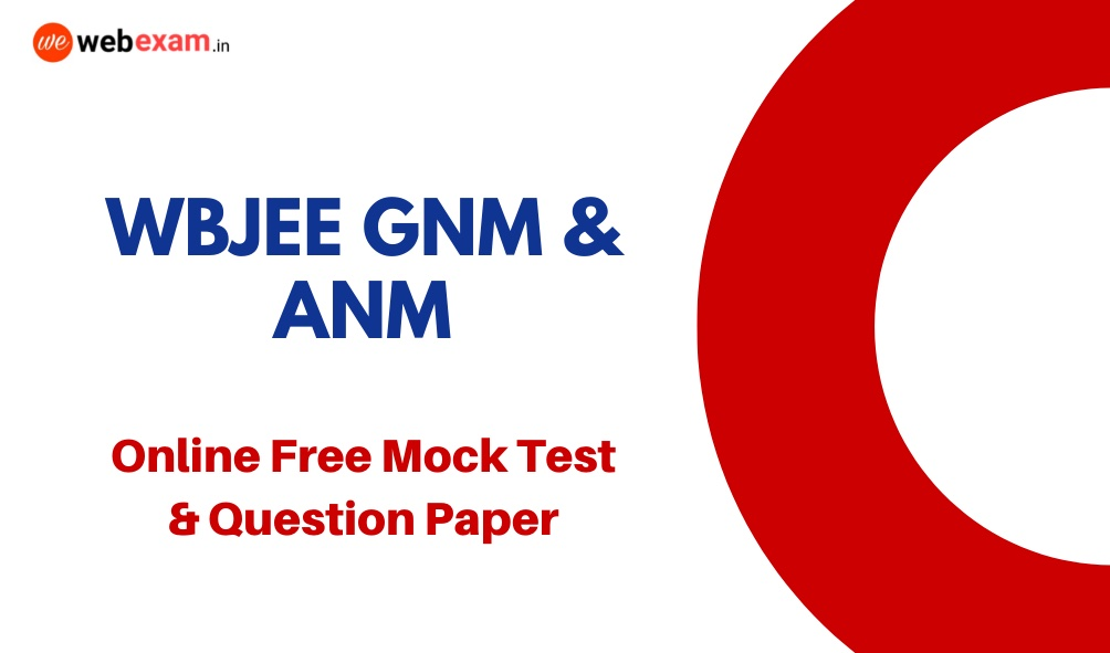 WBJEE GNM ANM Online Mock Test & Question Paper Download