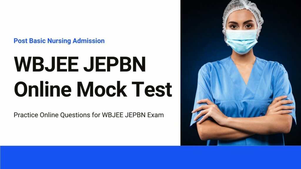 WBJEE JEPBN Online Mock Test Question Papers