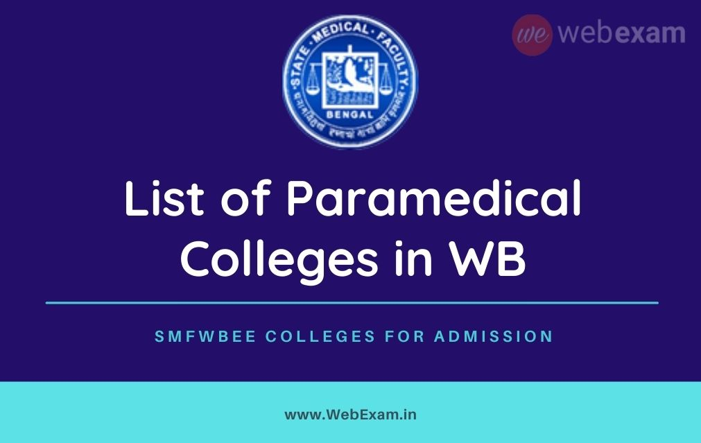 List of Paramedical Colleges in West Bengal – Seats & Course Fees SMFWBEE