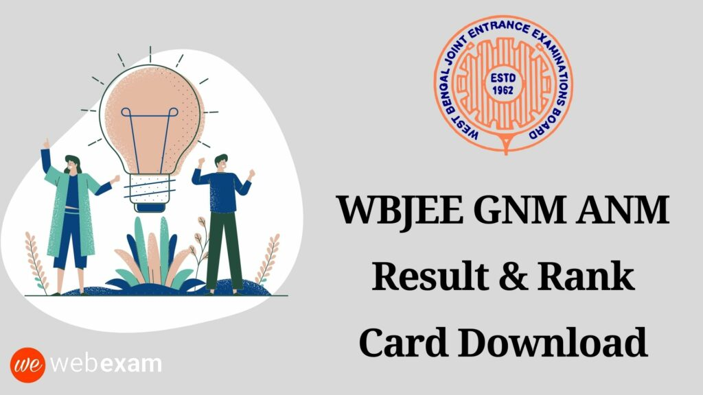 WBJEE GNM ANM Result 2021: Check Result Now, Download GNM ANM Rank Card