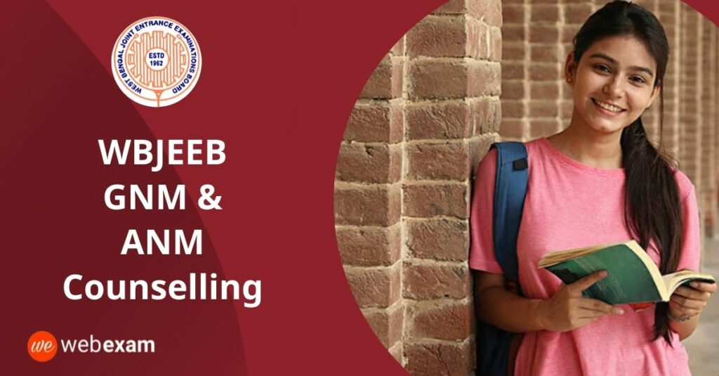 WBJEE GNM ANM Counselling 2021